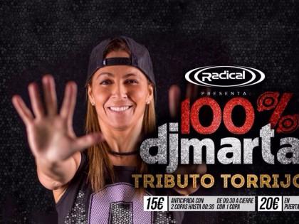 100% Dj Marta Tributo Torrijos Sábado 16 Abril @ Sala Marco Aldany